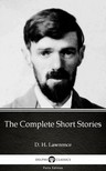 Delphi Classics D. H. Lawrence, - The Complete Short Stories by D. H. Lawrence (Illustrated) [eKönyv: epub,  mobi]