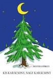 Mester Györgyi - Kis karácsony,  nagy karácsony [eKönyv: epub,  mobi]