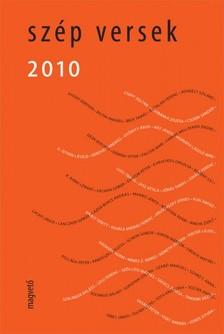 Péczely Dóra Vál.: - Szép Versek 2010 [eKönyv: epub, mobi]