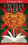 Cecelia Ahern - A holnap titkai [eKönyv: epub, mobi]<!--span style='font-size:10px;'>(G)</span-->