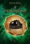 Kövesi Péter - A vaskorona<!--span style='font-size:10px;'>(G)</span-->