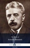 Bennett Arnold - Delphi Works of Arnold Bennett (Illustrated) [eKönyv: epub,  mobi]