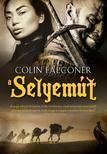 COLIN FALCONER - A SELYEMÚT<!--span style='font-size:10px;'>(G)</span-->