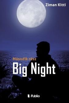 Kitti Ziman - Big Night - Második rész [eKönyv: epub, mobi]