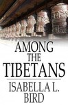 Bird Isabella L. - Among the Tibetans [eKönyv: epub,  mobi]