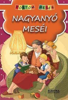 - Nagyanyó meséi