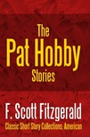 F. Scott Fitzgerald - The Pat Hobby Stories [eKönyv: epub,  mobi]