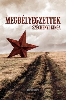 Széchenyi Kinga - Megbélyegzettek - A kitelepítések története