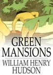 Hudson William Henry - Green Mansions [eKönyv: epub,  mobi]
