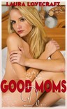 Moira Nelligar Laura Lovecraft, - Good Moms Do... [eKönyv: epub,  mobi]