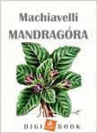 Niccolo Machiavelli - Mandragóra [eKönyv: epub, mobi]
