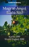 TruthBeTold Ministry, Joern Andre Halseth, Gáspár Károli - Magyar-Angol Biblia No3 [eKönyv: epub, mobi]