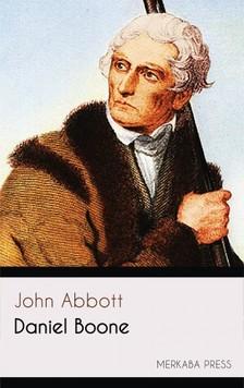 Abbott John - Daniel Boone [eKönyv: epub, mobi]