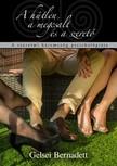 Gelsei Bernadett - A hűtlen,  a megcsalt és a szerető - A szerelmi háromszög pszichológiája [eKönyv: epub,  mobi]