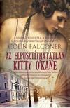 COLIN FALCONER - Az elpusztíthatatlan Kitty O'Kane<!--span style='font-size:10px;'>(G)</span-->