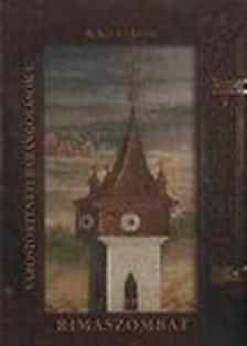 B. Kovács István - Rimaszombat - Várostörténteti barangolások I.