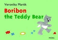 MARÉK VERONIKA - Boribon the Teddy Bear