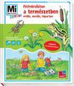 Sabine Stauber - Mi MICSODA Junior - Felfedezőúton a természetben, erdőn, mezőn, tóparton<!--span style='font-size:10px;'>(G)</span-->