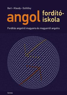 Bart István-Klaudy Kinga-Szöllősy Judy - Angol fordítóiskola