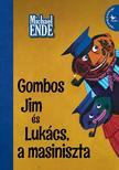Ende, Michael - Gombos Jim és Lukács, a masiniszta<!--span style='font-size:10px;'>(G)</span-->