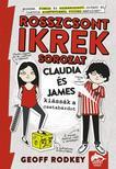 Geoff Rodkey - Claudia és James kiássák a csatabárdot  (Rosszcsont ikrek sorozat 1. rész)