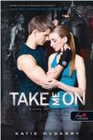 Katie McGarry - Take Me On - Kísérj el! (Feszülő húr 4.) - Fűzött