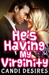 Desires Candi - He's Having My Virginity [eKönyv: epub,  mobi]