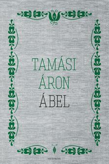 TAMÁSI ÁRON - Ábel--