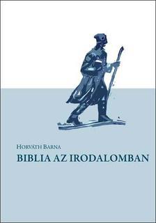 Horváth Barna - Biblia az irodalomban