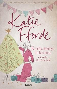 Katie Fforde - Karácsonyi lakoma és más történetek [eKönyv: epub, mobi]