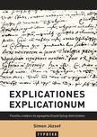 Simon József - Explicationes explicationum - Filozófia, irodalom és egzegetika Enyedi György életművében<!--span style='font-size:10px;'>(G)</span-->