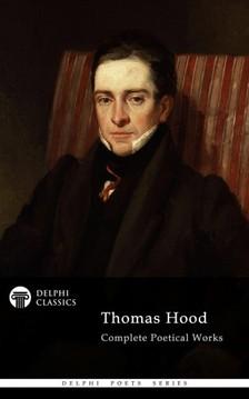 Hood Thomas - Delphi Complete Poetical Works of Thomas Hood (Illustrated) [eKönyv: epub, mobi]