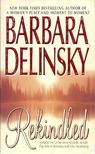 Barbara Delinsky - Rekindled [antikvár]