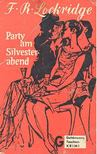 LOCKRIDGE, F, R, - Party am Silvesterabend [antikvár]