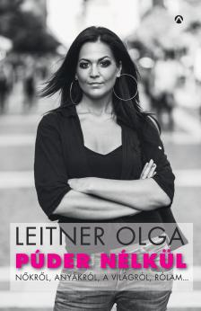 Leitner Olga - Púder nélkül - DEDIKÁLT