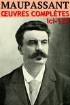 Guy de Maupassant - Maupassant - Oeuvres Compleftes [eKönyv: epub,  mobi]