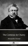 Delphi Classics Alexandre Dumas, - The Comtesse de Charny by Alexandre Dumas (Illustrated) [eKönyv: epub,  mobi]