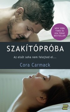 Cora Carmack - Szakítópróba [eKönyv: epub, mobi]