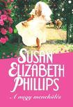 Susan Elizabeth Phillips - A nagy menekülés