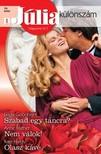 Linda Goodnight, Anne Mather, Kate Hardy - Júlia különszám 39. kötet (Szabad egy táncra?, Nem válok, Olasz kávé) [eKönyv: epub, mobi]<!--span style='font-size:10px;'>(G)</span-->