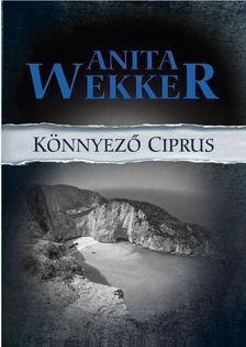Anita Wekker - Könnyező Ciprus