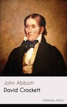 Abbott John - David Crockett [eKönyv: epub,  mobi]