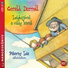 Gerald Durrell - Léghajóval a világ körül - Hangoskönyv