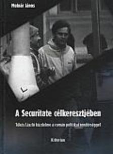 Molnár János - A Securitate célkeresztjében