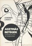 Levendel László - Asztmás betegek gyógykezelése és gondozása [antikvár]