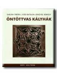 SABJÁN TIBOR-L.KISS KATALIN-LENGYEL KÁROLY - ÖNTÖTTVAS KÁLYHÁK - NÉPI KULTÚRA