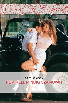 London, Cait - Tiffany 248. (Nem kell mindig szamovár) [eKönyv: epub, mobi]