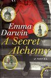 DARWIN, EMMA - A Secret Alchemy [antikvár]