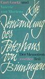 GOETZ, CURT - MARTENS, VALÉRIE VON - Die Verwandlung des Peterhans von Binningen [antikvár]