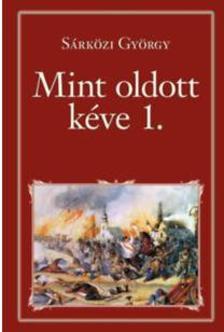 SÁRKÖZI GYÖRGY - Mint oldott kéve I. - Nemzeti Könyvtár 60.